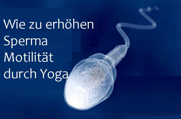 Como aumentar a motilidade do esperma por Yoga
