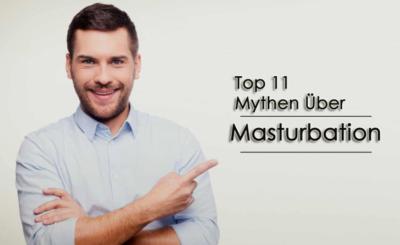 Oberteil 11 Mythen über Masturbationseffekt Sex Life