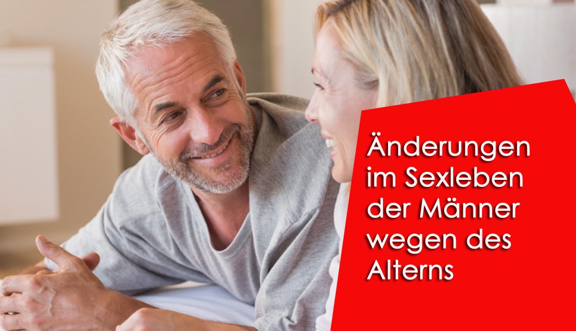 Alles, was Sie über Änderungen im Sexleben der Männer wegen des Alterns und seiner Heilung wissen müssen