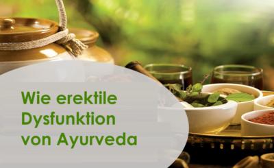 Wie erektile Dysfunktion von Ayurveda