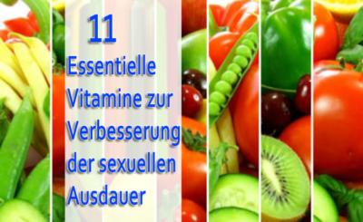 11 essentielle Vitamine zur Verbesserung der sexuellen Ausdauer