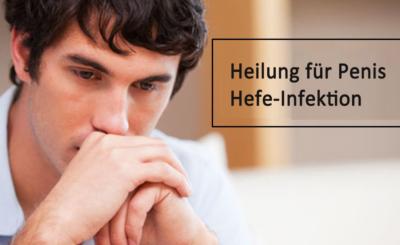 Wie man Penile Hefe-Infektion natürlich und effektiv kuriert