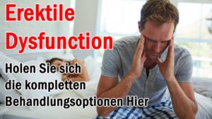 Erektile Dysfunktion- Holen Sie sich die kompletten Behandlungsoptionen Hier