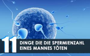 11 Dinge die die Spermienzahl eines Mannes töten und wie man sie steigert