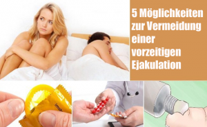 5 Möglichkeiten zur Vermeidung einer vorzeitigen Ejakulation ohne Medikamente