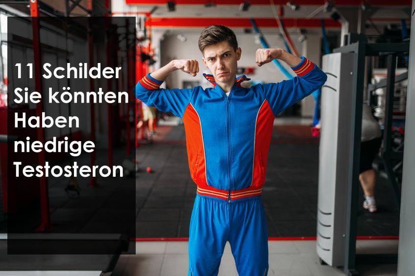 11 Schilder Sie könnten Haben niedrige Testosteron