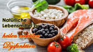 12 Natürliche Lebensmittel zu heilen erektilen Dysfunktion Und erreichen lang anhaltende Erektion