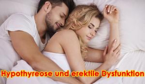 Hypothyreose und erektile Dysfunktion - Ein vollständiger Leitfaden