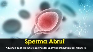 Sperma Abruf-Advance-Technik zur Steigerung der Spermienproduktion bei Männern